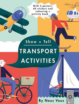 Show + Tell: Transport Activities (BOK)