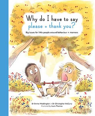 Why Do I Have to Say Please and Thank You? (BOK)