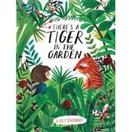 There's a Tiger in the Garden (BOK)