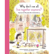 Why Don't We All Live Together Anymore? (BOK)