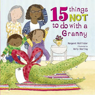 15 Things Not To Do With a Granny (BOK)