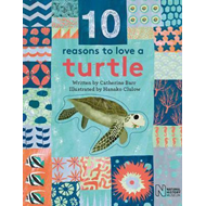 10 Reasons to Love a... Turtle (BOK)