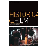 Historical Film: A Critical Introduction (BOK)