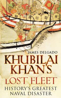 Khubilai Khan's Lost Fleet (BOK)