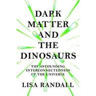 Dark Matter and the Dinosaurs (BOK)