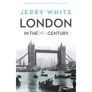 London In The Nineteenth Century (BOK)