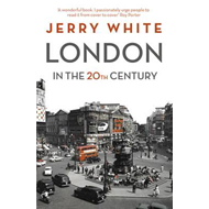 London in the Twentieth Century (BOK)