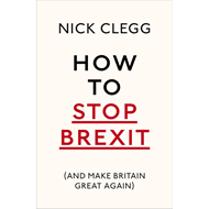 How To Stop Brexit (And Make Britain Great Again) (BOK)