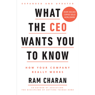 What the CEO Wants You to Know (BOK)
