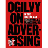 Ogilvy on Advertising in the Digital Age (BOK)