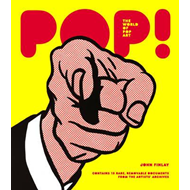 Pop! The World of Pop Art (BOK)