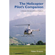 The Helicopter Pilot's Companion: A Manual for Helicopter Enthusiasts (BOK)