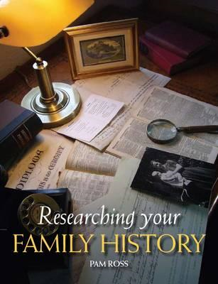 Researching Your Family History (BOK)