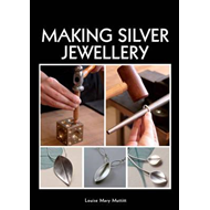 Making Silver Jewellery (BOK)