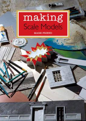 Making Scale Models (BOK)