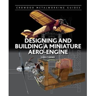 Designing and Building a Miniature Aero-Engine (BOK)
