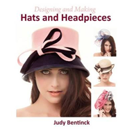 Designing and Making Hats and Headpieces (BOK)