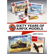 Sixty Years of Airfix Models (BOK)