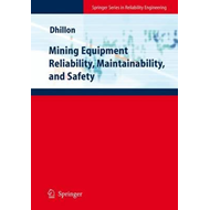 Mining Equipment Reliability, Maintainability, and Safety (BOK)