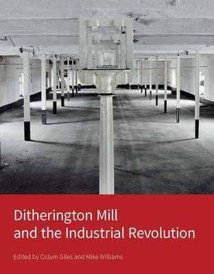 Ditherington Mill and the Industrial Revolution (BOK)