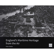 England's Maritime Heritage from the Air (BOK)