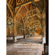 Great Barn of 1425-7 at Harmondsworth, Middlesex (BOK)