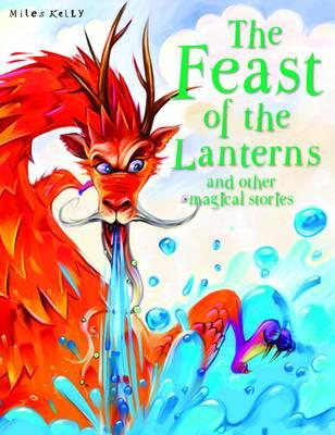 The Feast of the Lanterns and Other Stories (BOK)