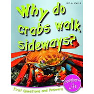 Seashore Life: Why Do Crabs Walk Sideways? (BOK)