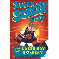 Super Soccer Boy and the Laser Ray Robbery (BOK)