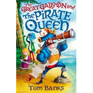 Great Galloon and the Pirate Queen (BOK)