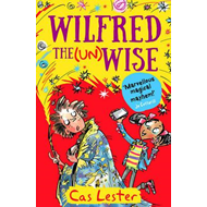 Wilfred the Unwise (BOK)