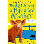 Return of a Pig Called Heather (BOK)