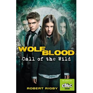 Wolfblood: Call of the Wild (BOK)