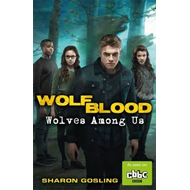 Wolfblood: Wolves Among Us (BOK)