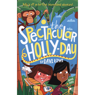 Incredible Dadventure 3: The Spectacular Holly-Day (BOK)