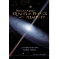 Introductory Quantum Physics And Relativity (BOK)