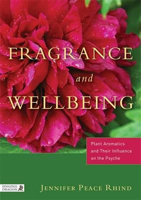 Fragrance and Wellbeing (BOK)