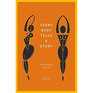 Every Body Tells a Story (BOK)