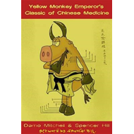 Yellow Monkey Emperor's Classic of Chinese Medicine (BOK)