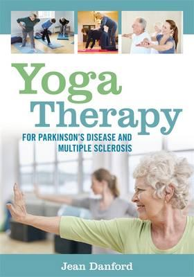 Yoga Therapy for Parkinson's Disease and Multiple Sclerosis (BOK)