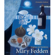 Mary Fedden: Enigmas and Variations (BOK)