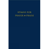 Hymns for Prayer and Praise (BOK)
