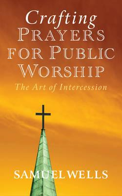 Crafting Prayers for Public Worship (BOK)