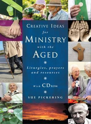 Creative Ideas for Ministry with the Aged (BOK)