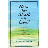 How Then Shall We Live? (BOK)