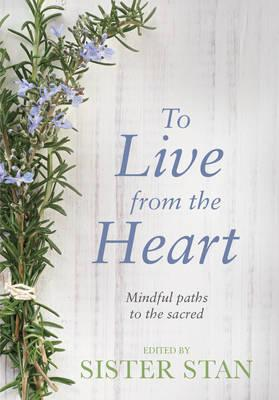 To Live from the Heart (BOK)