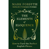 Elements Of Eloquence SIGNED EDITION (BOK)
