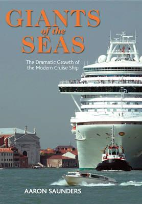 Giants of the Seas: The Ships That Transformed (BOK)