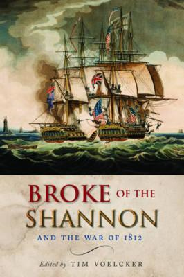 Broke of the Shannon and the War 1812 (BOK)