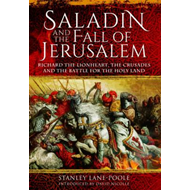 Saladin and the Fall of Jerusalem (BOK)